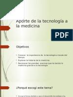 Aporte de La Tecnología a La Medicina