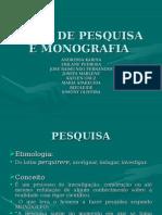 Tipos de Pesquisa e Monografia