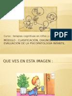 Clasificación Diagnostica y Evaluación de La Psicopatologia Infantil