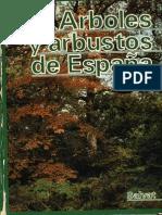 Arboles y Arbustos de España I (Ruiz de La Torre)