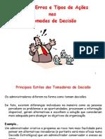Aula 05 - Decisoes Individuais Versus Coletivas_Estilos, Erros e Tipos de Acoes Nas Tomadas de Decisao