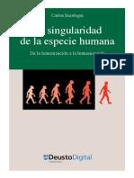 La Singularidad de La Especie Humana - Beorlegui, Carlos