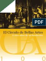 El Círculo de Bellas Artes a 100 Años