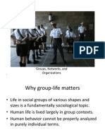 Groups, Networks and Organisations