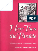 Scott,B.B. Hear Then the Parable. A Commentary on the Parables of Jesus. 1990
