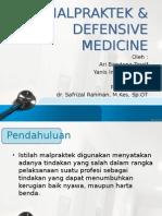 Malpraktek & Defensive Medicine