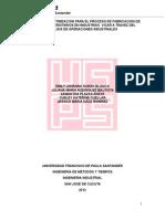 Propuesta de Optimizacion Para El Proceso de Fabricacion de Pupitres Universitarios en Industrias Vicar a Travez Del Analisis de Operaciones Industriales
