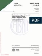 103743581-NBR-15146-1-2011-Controle-tecnologico-de-concreto-Qualificacao-pessoal-PARTE-1.pdf
