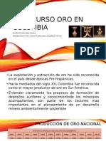 El Recurso Oro en Colombia