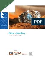 Silver Jewellery Market Entry Strategy