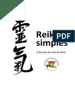 Reiki é Simples a Filosofia de Vida Do Reiki