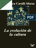 Cavalli-Sforza, Luigi Luca - La Evolucion de La Cultura [4506] (r1.2) (2)