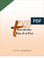 40 Dias Al Pie de La Cruz