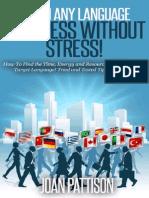 Learn Any Language - Progress Without Stress! - Joan Pattison - 2015