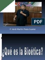 Modulo Bioetica Octubre 2014 padre VERDI PLAZA
