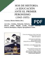 ESTUDIOS DE HISTORIA DE LA EDUCACIÓN DURANTE EL PRIMER PERONISMO (1943-1955)