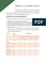 Análisis y Determinación de La Localización Óptima Del Proyecto