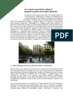 ¿Multiculturalidad o reparto espacial de culturas? Observación participante en plaza de lavapiés (Madrid)