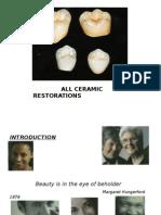 3) All Ceramic Restor
