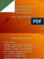 Acto Jurídico y Bienes Profesor Alexis Mondaca Miranda