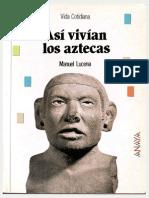 Lucena Manuel - Asi Vivian Los Aztecas