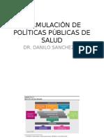 Formulación de Políticas Públicas de Salud1