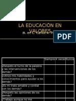 La EducaciÓn en Valores m. en c.