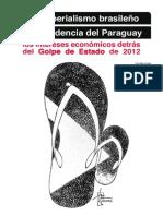 VUYK Sub-imperialismo Brasileño y Golpe 2012