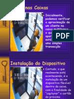 Roubos Nos Caixas MB - diapositivos