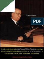Enver Hoxha; Profundicemos la lucha ideológica contra las manifestaciones extrañas al socialismo y contra las actitudes liberales ante ellas, 1973.pdf