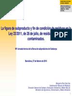 Figura de Fin de Condicion de REsiduo, y Tramitación subproducto en España