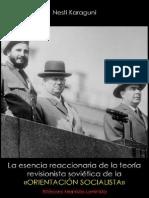 Nesti Karaguni; La esencia reaccionaria de la teoría revisionista soviética de la «orientación socialista», 1984.pdf