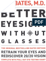 W. H. Bates - Better Eyesight Without Glasses