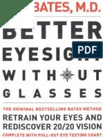 W. H. Bates - Better Eyesight Without Glasses