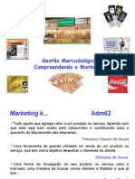 Gestão Mercadológica - Compreendendo o Marketing - PPT