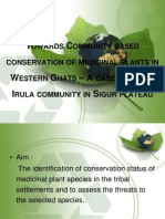 Towards community based conservation of medicinal plants in western ghats-India A case study of irula tribal community in Sigur plateau