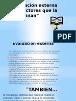 evaluación externa y los factores que la determinan