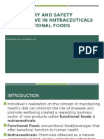 Regulatory and Safety Perspective in Nutraceuticals and Functional