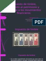 Impuesto de timbre, impuesto al patrimonio y.pptx