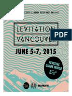 Levitation Vancouver 2015 Festival Pullout Guide — Published by BeatRoute Magazine