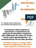 aimportnciadageraodediscpulos-110503133751-phpapp01