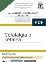 Cefalalgia, Neurlalgia y Neuritis Final