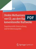 Direkte Methanisierung Von CO2 Aus Dem Rauchgas Konventioneller Kraftwerke_ Experimentelle Untersuchung Und Verfahrensaspekte-Springer Spektrum
