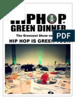 Hip Hop Green Dinner