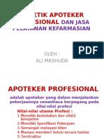 Praktik Apoteker Profesional Dan Jasa Pelayanan Kefarmasian