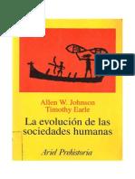 JOHNSON, A. y T. EARLE. La Evolucion de Las Sociedades_Desde los grupos cazadores-recolectores al estado agrario. 2003.pdf