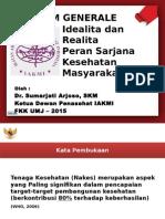 Idealita Dan Realita Peran SKM