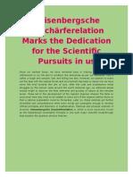 Heisenbergsche Unschärferelation Marks the Dedication for the Scientific Pursuits in us