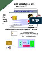Securizare Operatiunilor Cu Smart Card-uri
