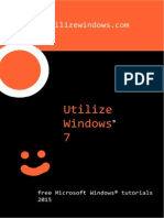 Utilize Windows 7